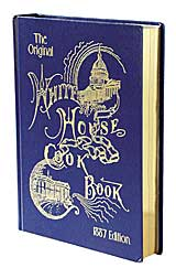 The White House Cook Book (1887)