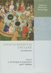 Food in Medieval England Diet and Nutrition