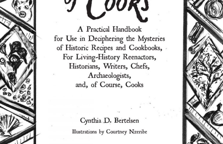A Handbook for Historic Recipe Reconstruction and Cookbook